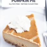No-Bake Vegan Pumpkin Pie (paleo + gluten-free)